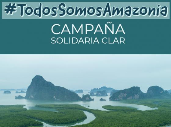 Campaña CLAR AMAZONIA
